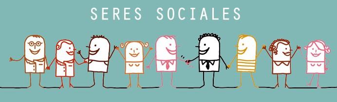 Somos seres sociales