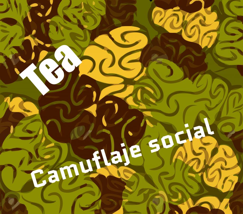 camuflaje social en tea